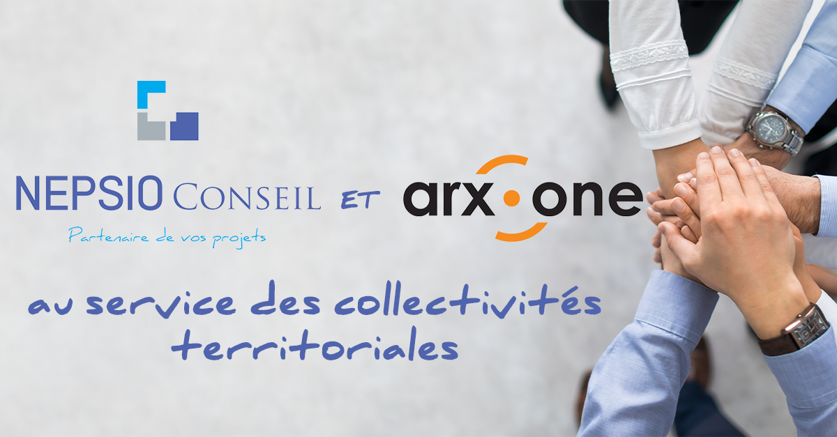 NEPSIO Conseil et Arx One au service des collectivités territoriales